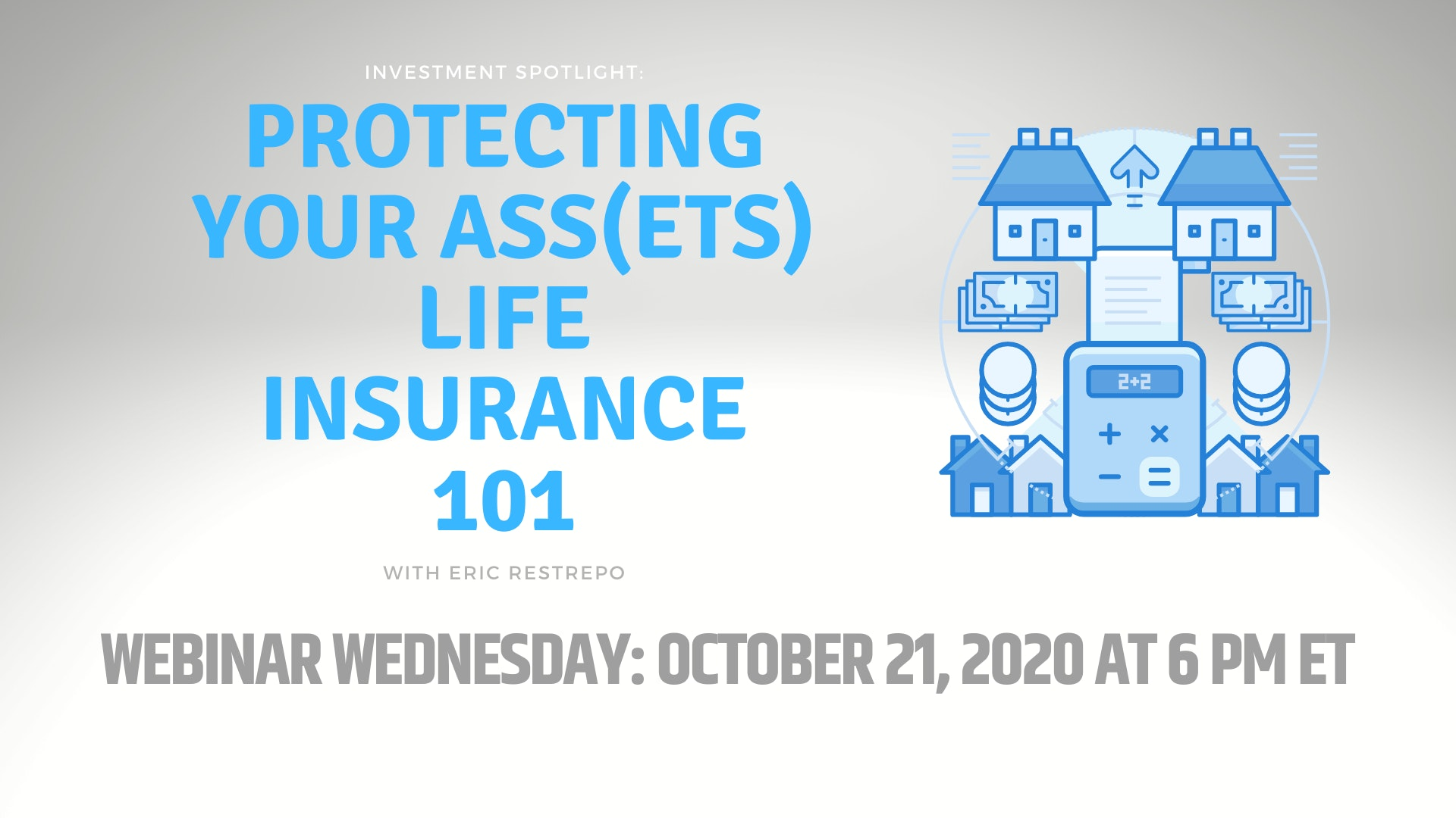 Protecting Your Assets Life Insurance 101